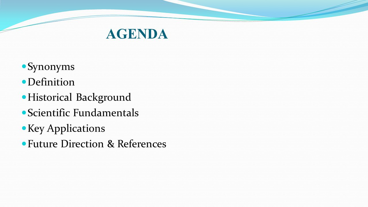 AGENDA Synonyms Definition Historical Background