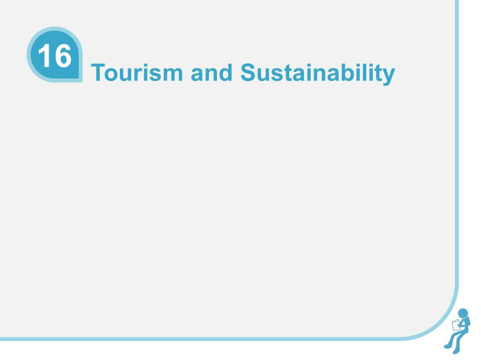 16 Tourism and Sustainability