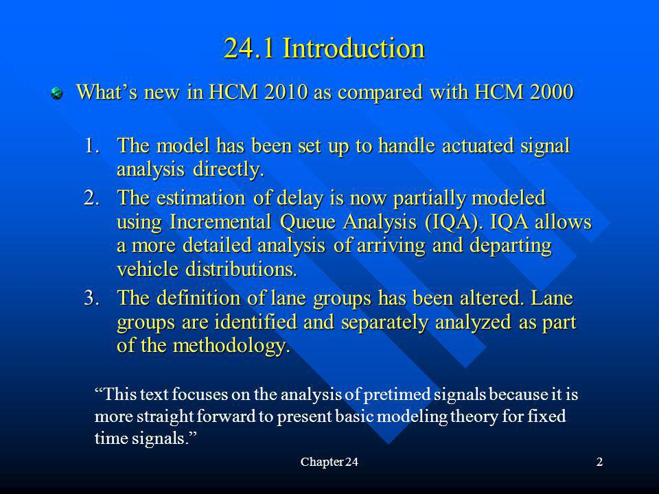 24.1 Introduction What's new in HCM 2010 as compared with HCM 2000