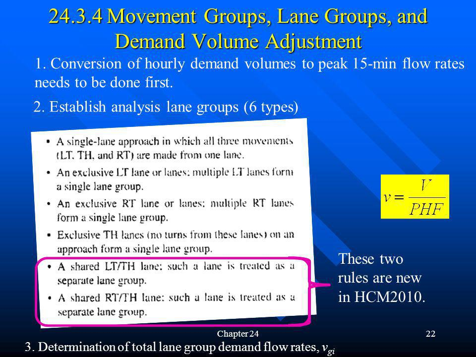 24.3.4 Movement Groups, Lane Groups, and Demand Volume Adjustment
