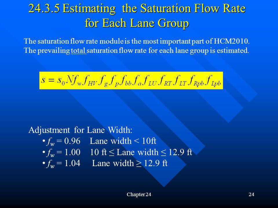 24.3.5 Estimating the Saturation Flow Rate for Each Lane Group