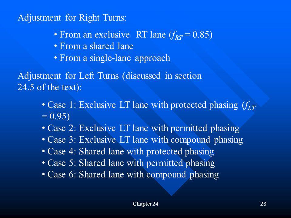 Adjustment for Right Turns: