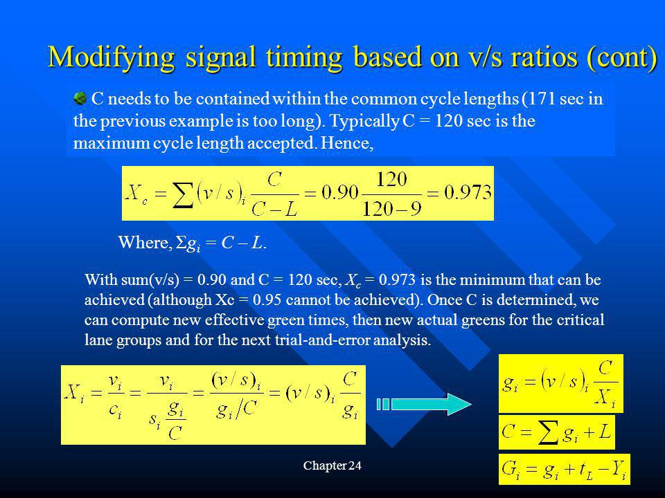 Modifying signal timing based on v/s ratios (cont)