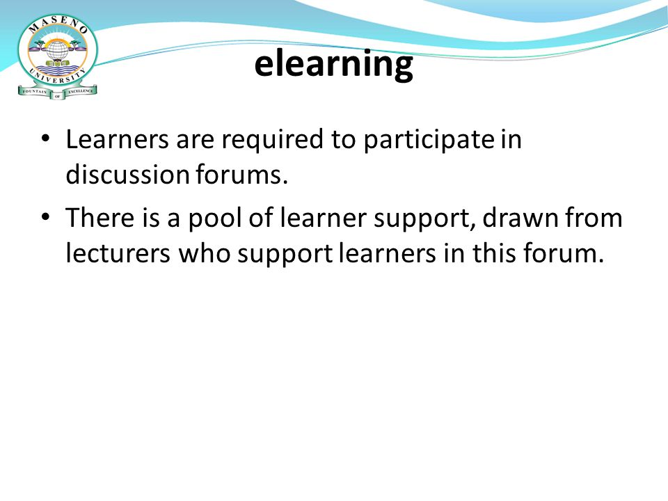 elearning Learners are required to participate in discussion forums.