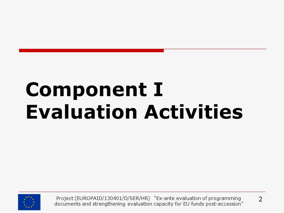 Component I Evaluation Activities