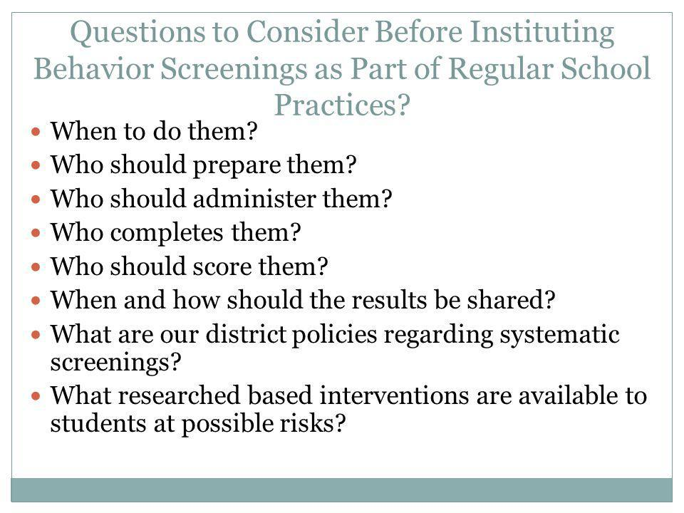 Questions to Consider Before Instituting Behavior Screenings as Part of Regular School Practices