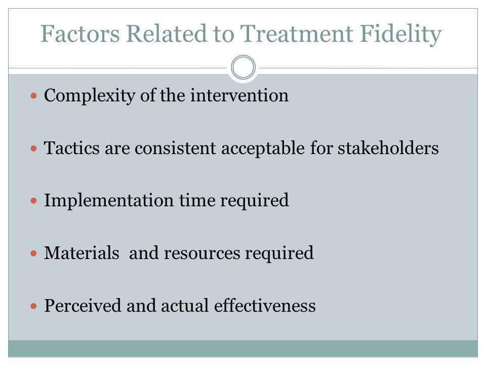 Factors Related to Treatment Fidelity