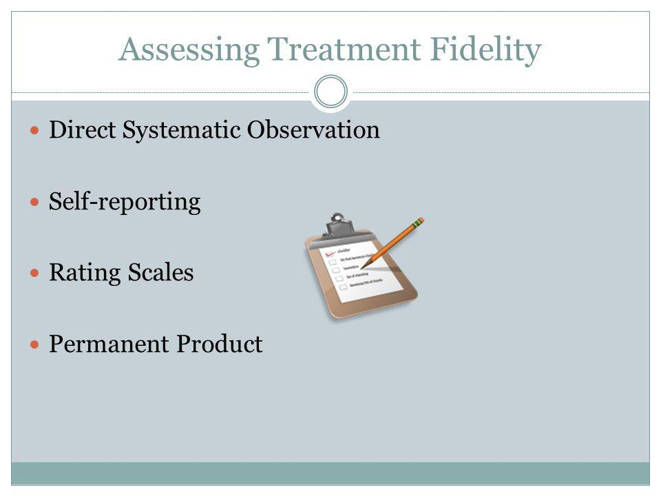 Assessing Treatment Fidelity