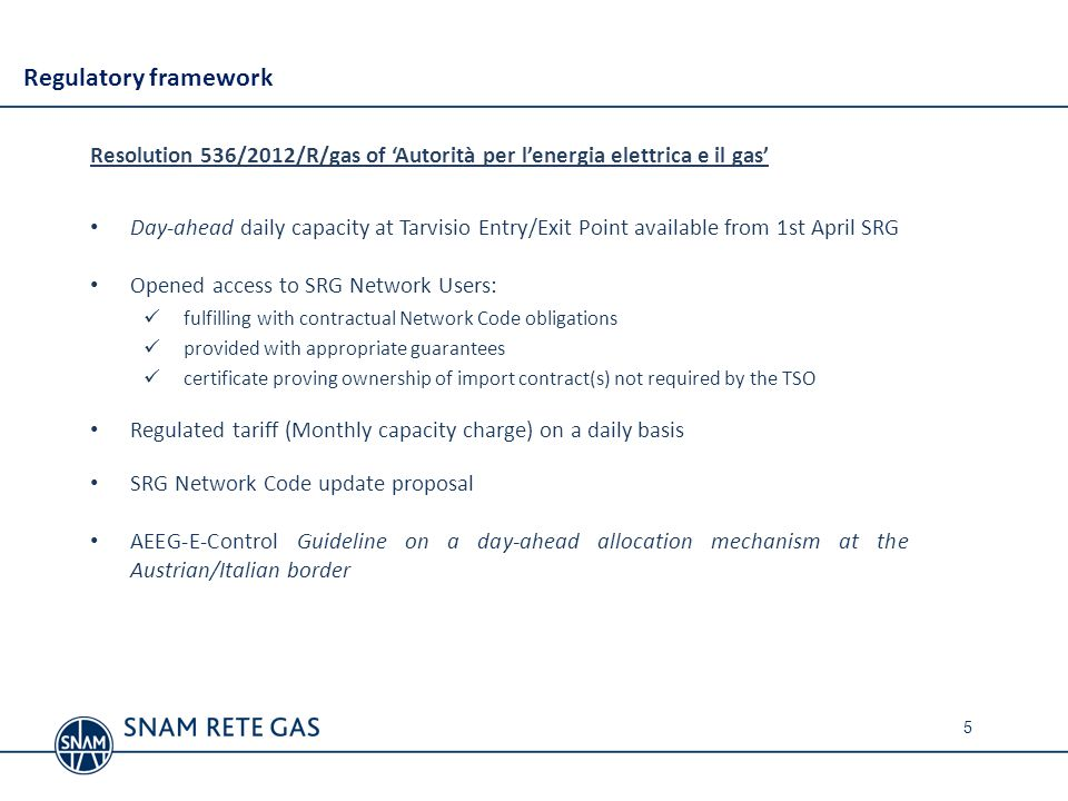 Regulatory framework Resolution 536/2012/R/gas of 'Autorità per l'energia elettrica e il gas'
