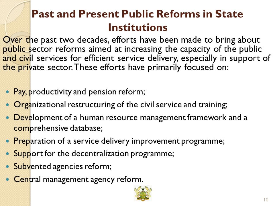 Past and Present Public Reforms in State Institutions