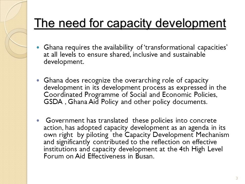 The need for capacity development