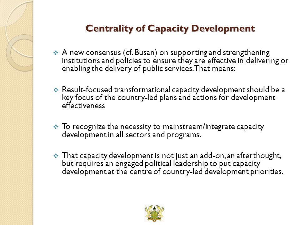 Centrality of Capacity Development