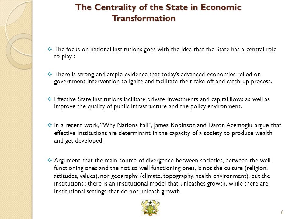 The Centrality of the State in Economic Transformation