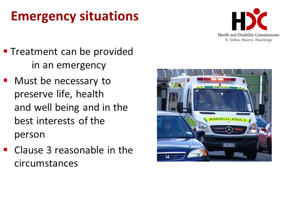 Emergency situations Treatment can be provided in an emergency