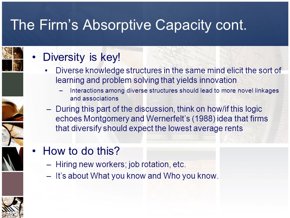 The Firm's Absorptive Capacity cont.