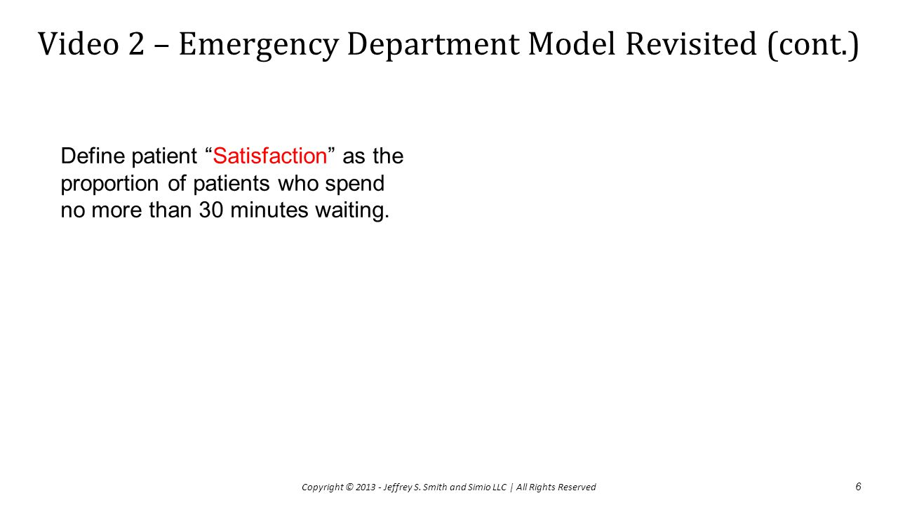 Video 2 – Emergency Department Model Revisited (cont.)