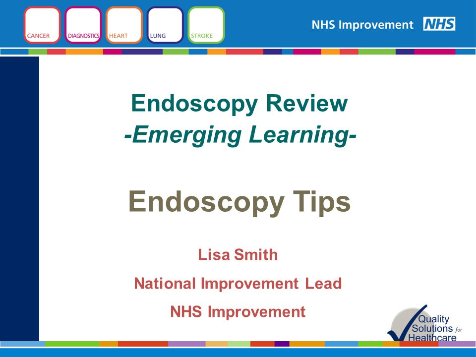 Endoscopy Review -Emerging Learning- Endoscopy Tips