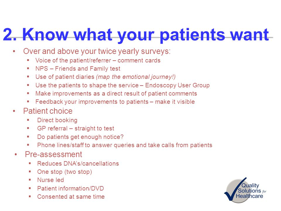2. Know what your patients want
