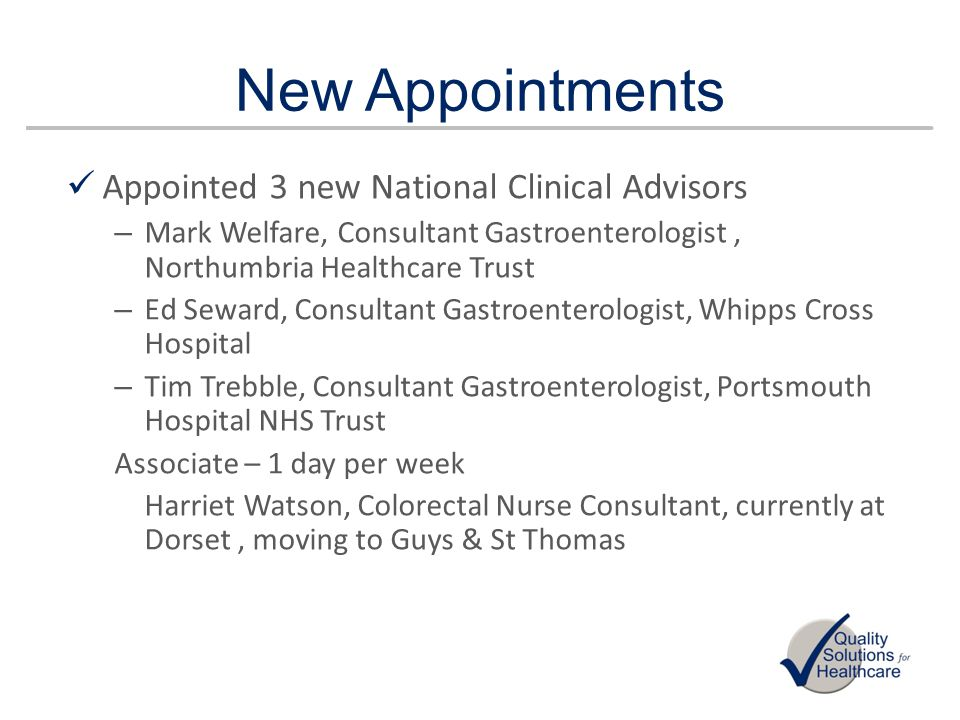 New Appointments Appointed 3 new National Clinical Advisors