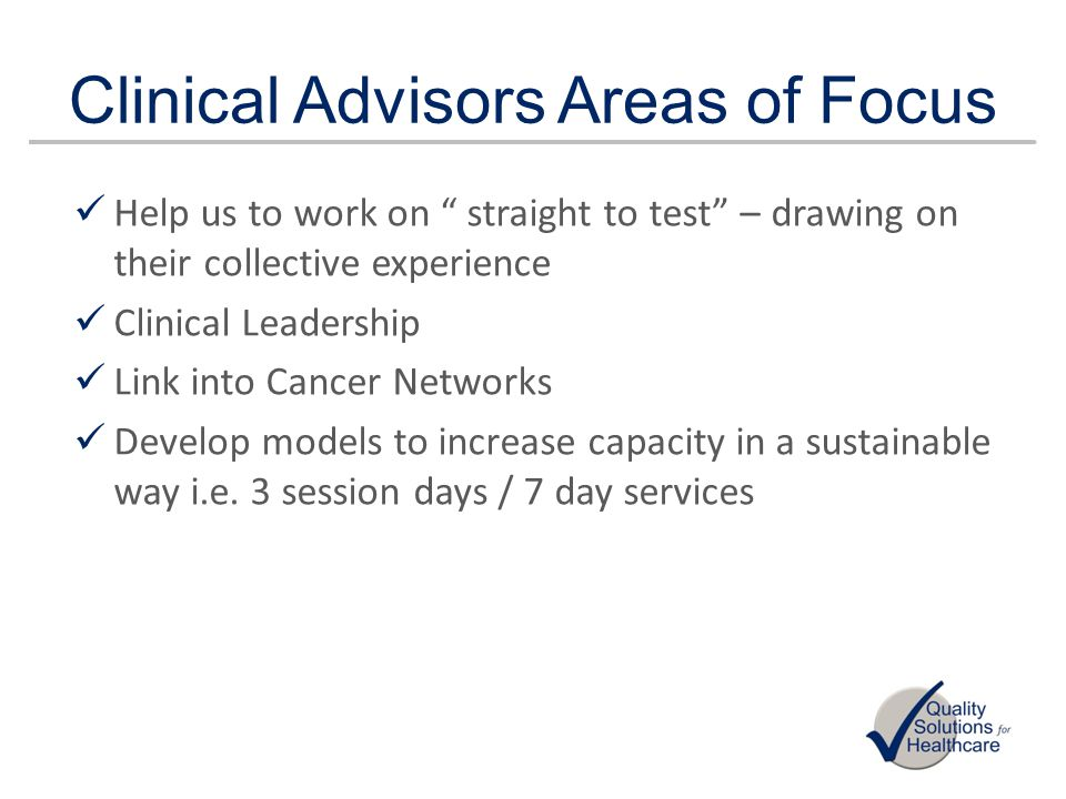 Clinical Advisors Areas of Focus