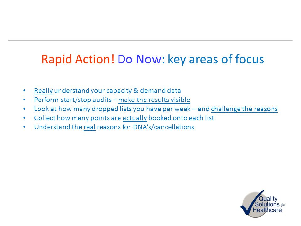 Rapid Action! Do Now: key areas of focus