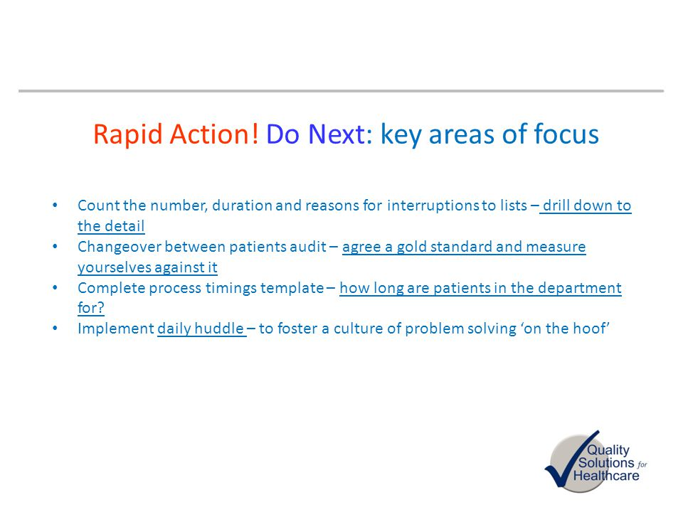 Rapid Action! Do Next: key areas of focus