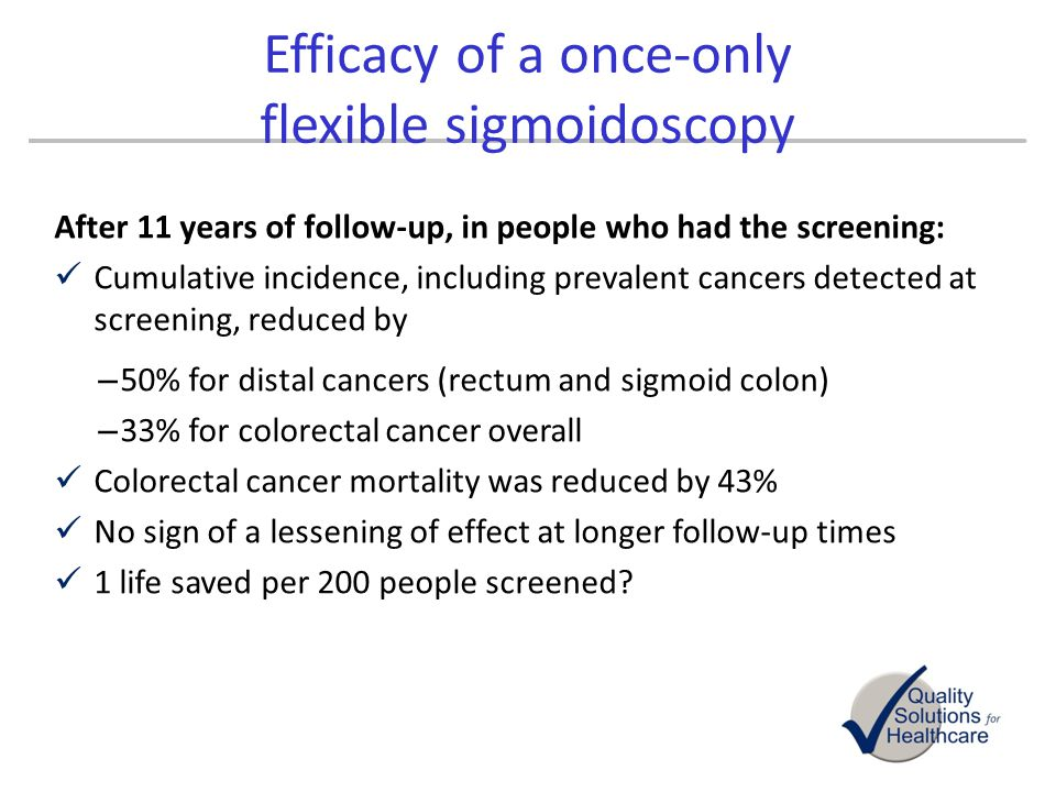 Efficacy of a once-only flexible sigmoidoscopy