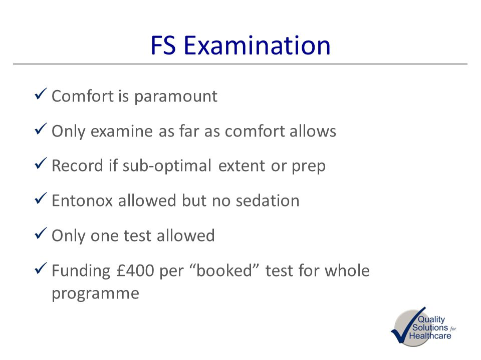FS Examination Comfort is paramount