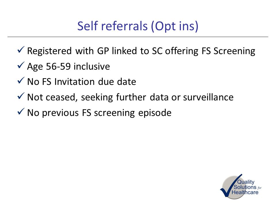 Self referrals (Opt ins)