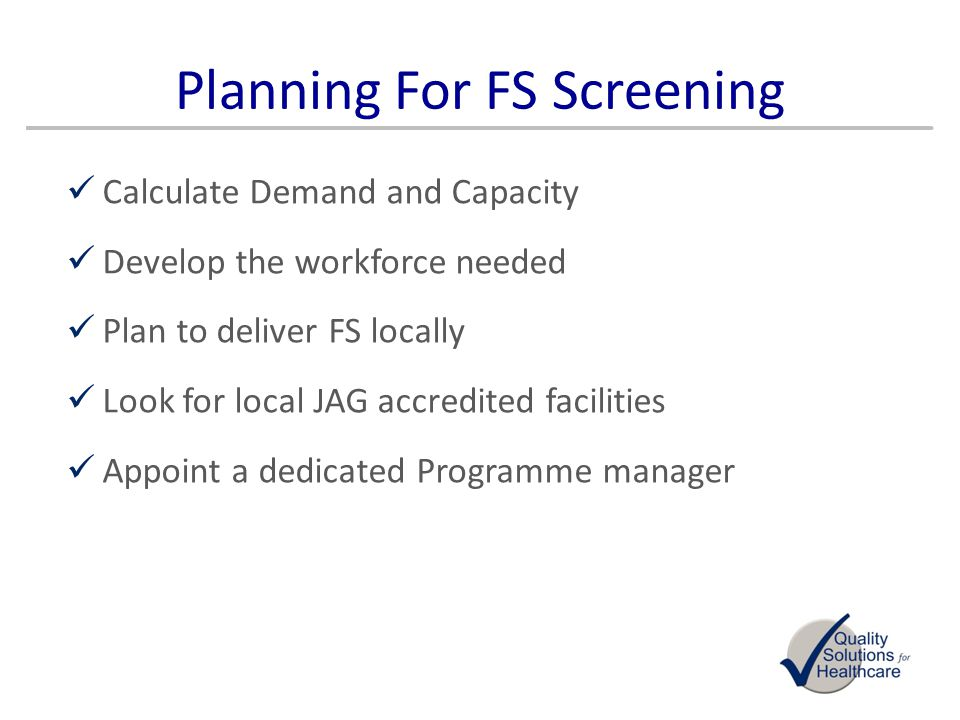 Planning For FS Screening