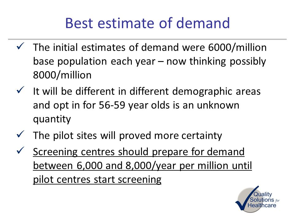Best estimate of demand