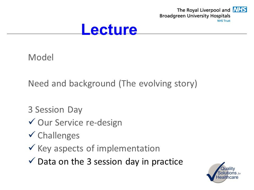 Lecture Model Need and background (The evolving story) 3 Session Day