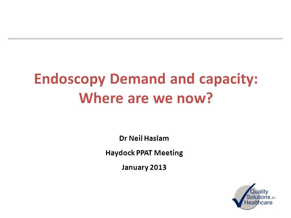 Endoscopy Demand and capacity: