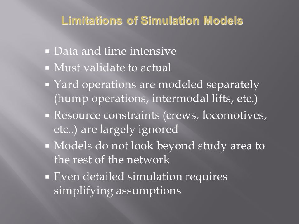 Limitations of Simulation Models