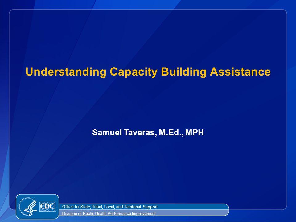 Understanding Capacity Building Assistance