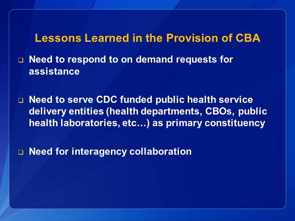 Lessons Learned in the Provision of CBA