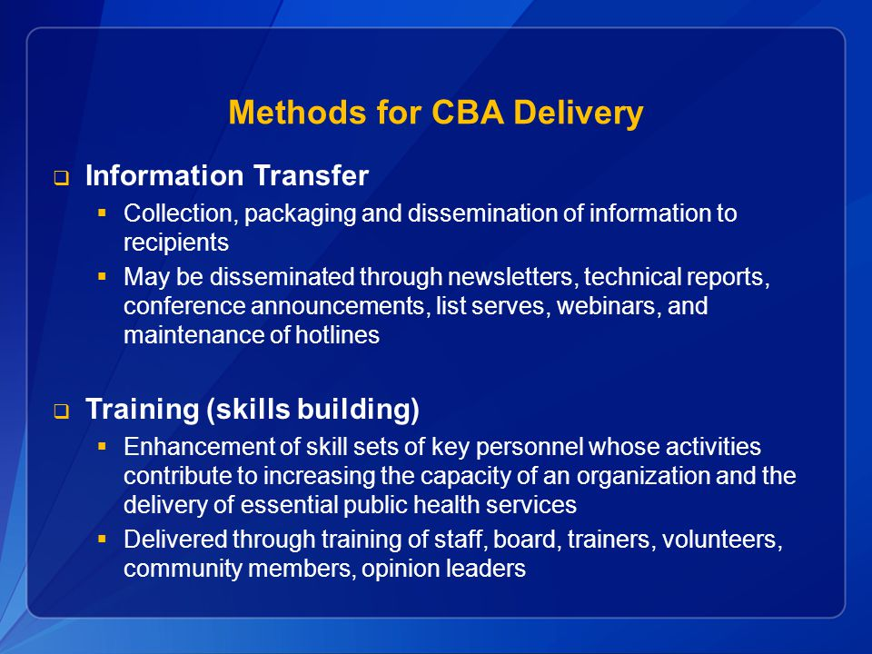 Methods for CBA Delivery