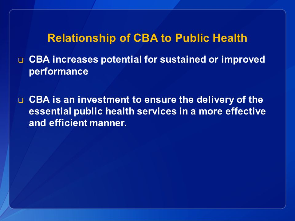 Relationship of CBA to Public Health
