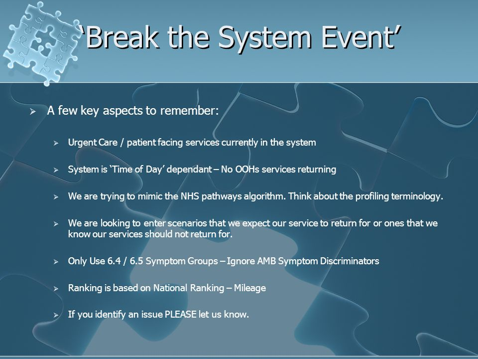 'Break the System Event'