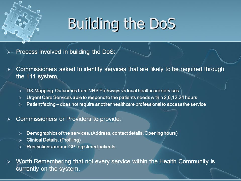 Building the DoS Process involved in building the DoS: