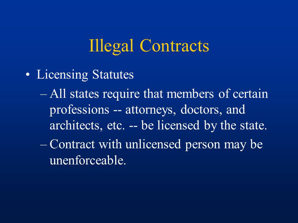 Illegal Contracts Licensing Statutes