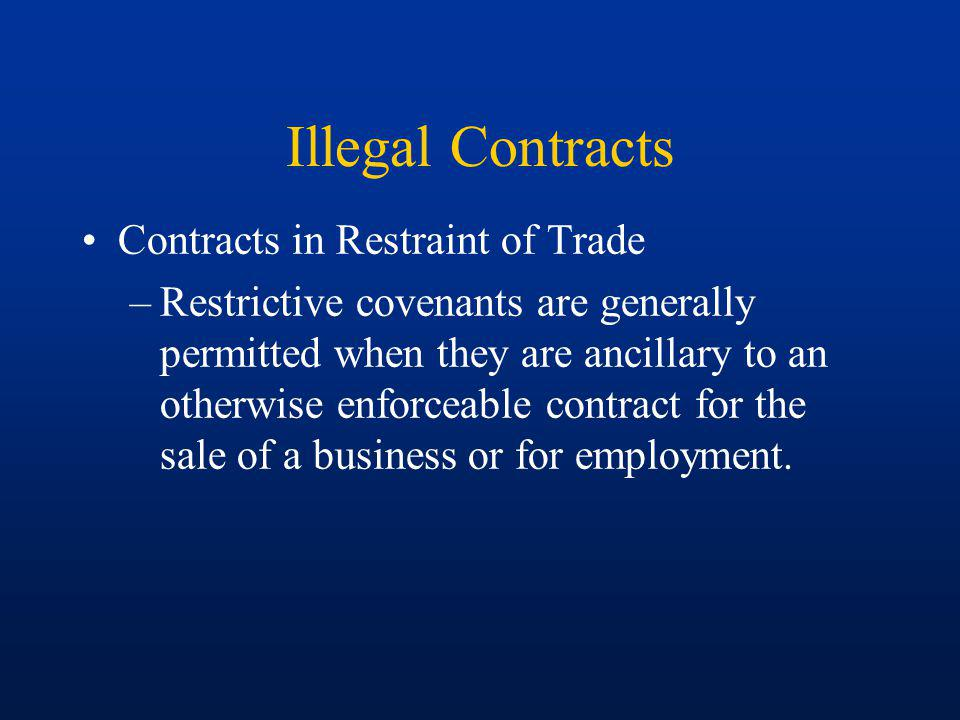 Illegal Contracts Contracts in Restraint of Trade