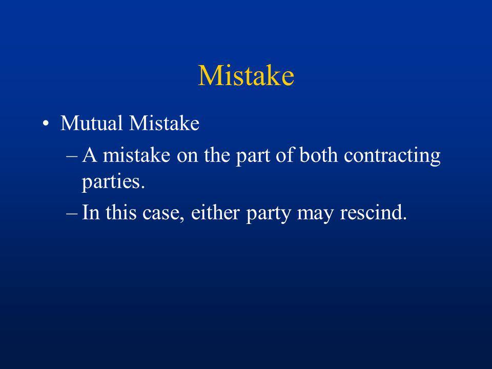 Mistake Mutual Mistake