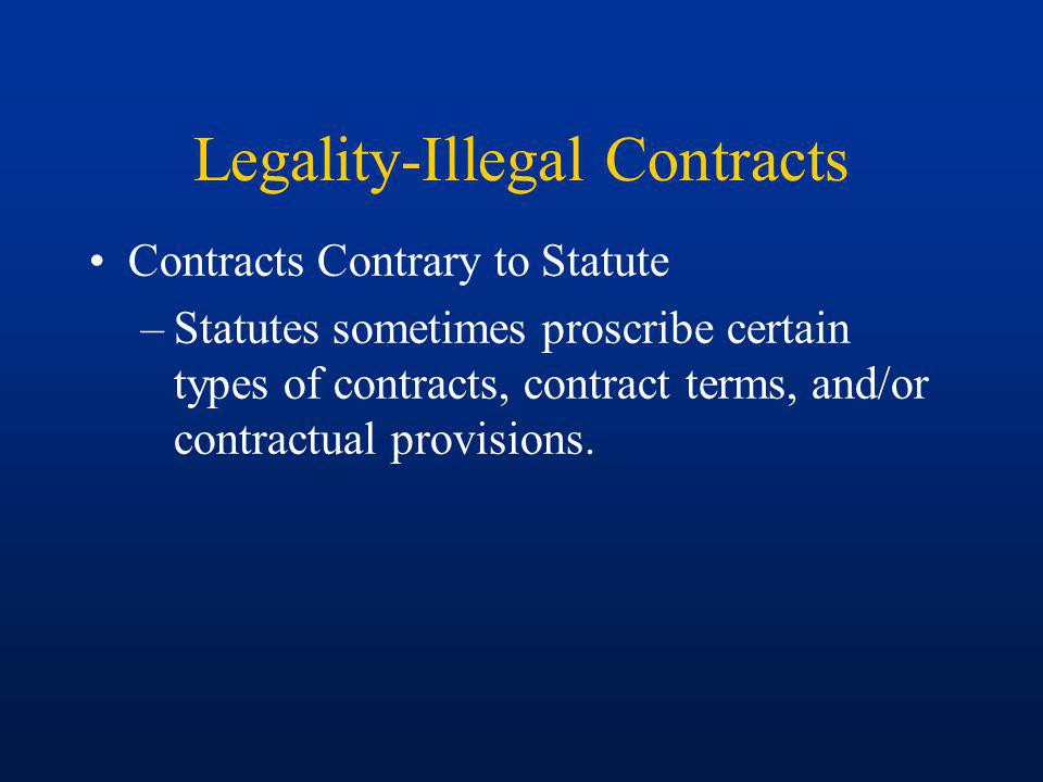 Legality-Illegal Contracts