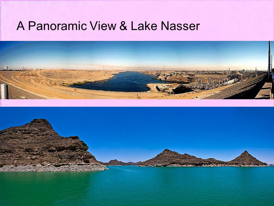 A Panoramic View & Lake Nasser