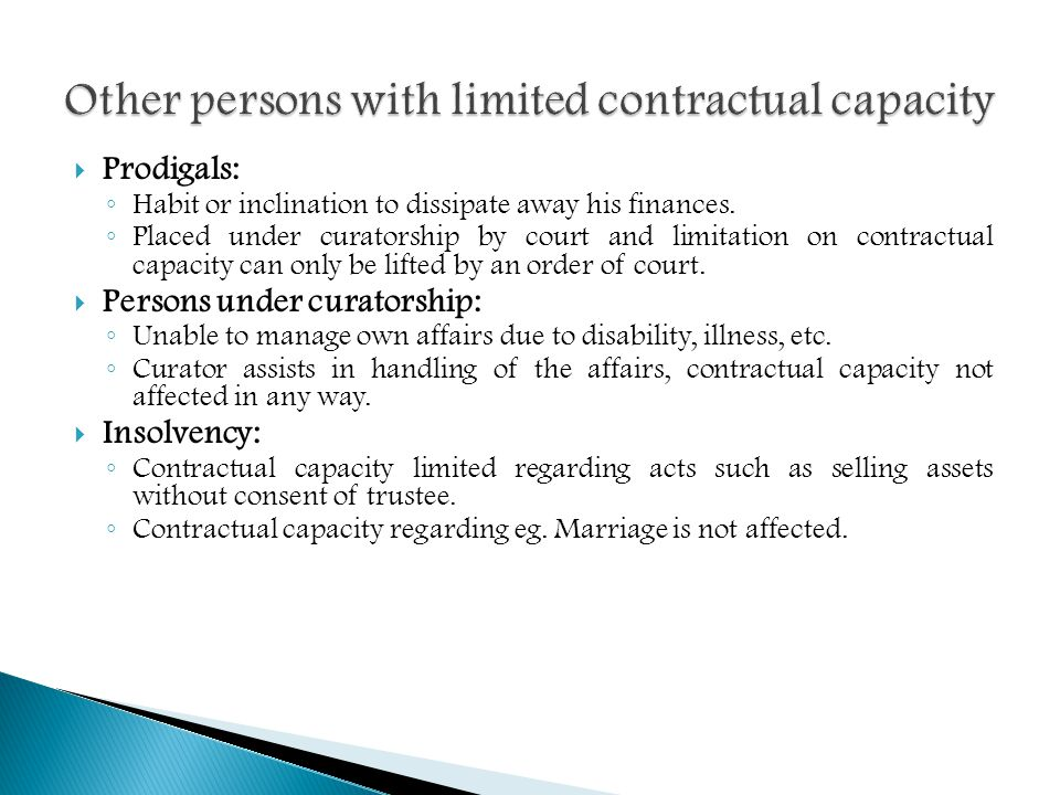 Other persons with limited contractual capacity
