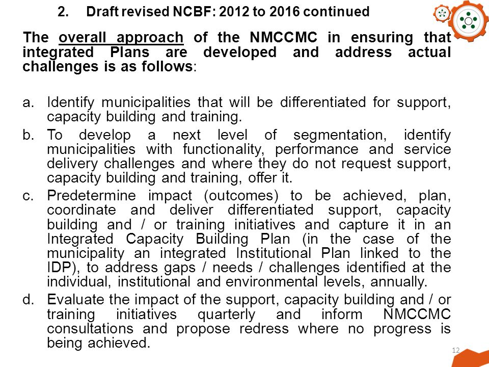 2. Draft revised NCBF: 2012 to 2016 continued