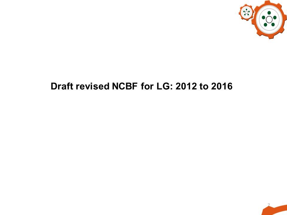 Draft revised NCBF for LG: 2012 to 2016