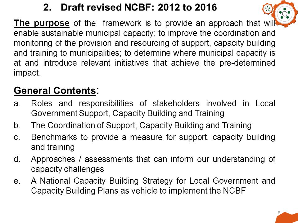 2. Draft revised NCBF: 2012 to 2016 General Contents:
