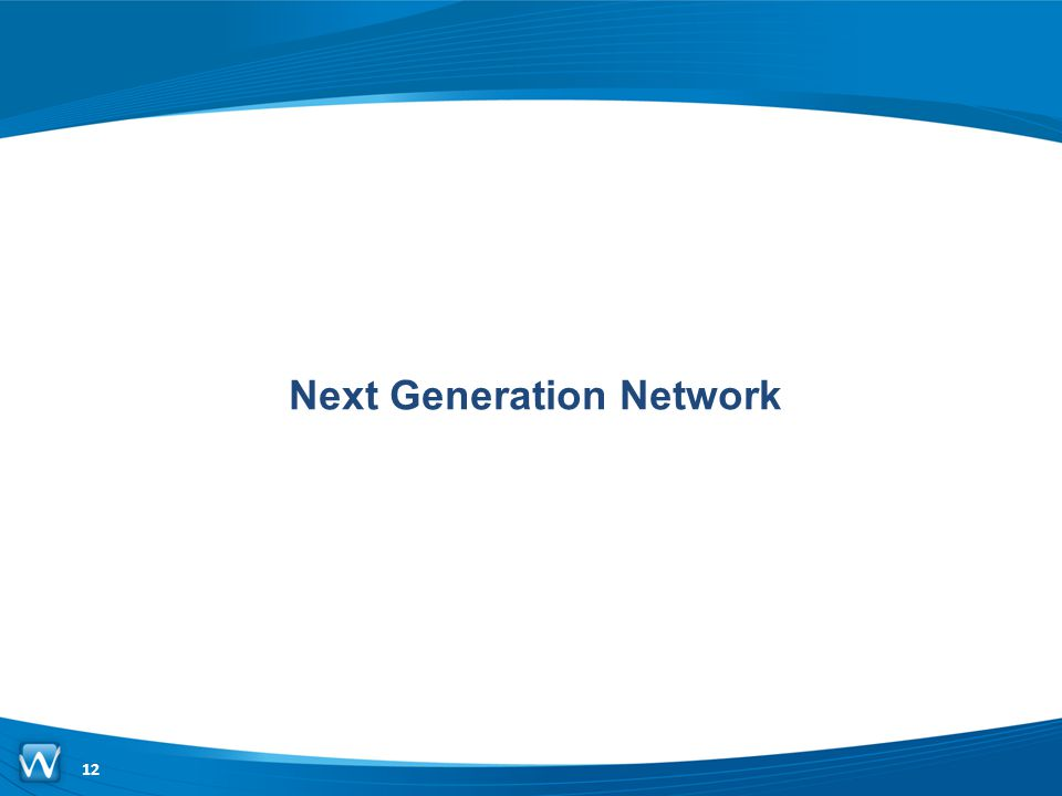 Next Generation Network